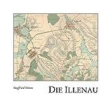 Die Illenau: Von der Illenau ins Wanderparadies der Goldenen Au