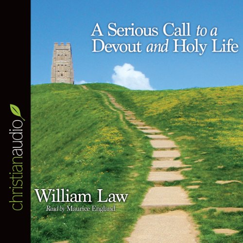 A Serious Call to a Devout and Holy Life  Audiolibri