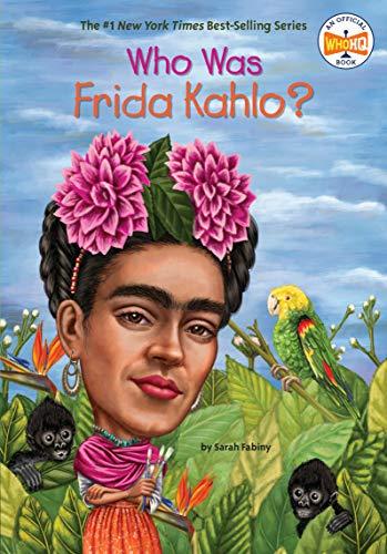 Who Was Frida Kahlo? (Who Was?) (English Edition) eBook: Fabiny ...