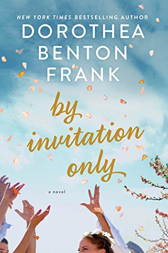 By Invitation Only: 13 por Dorothea Benton Frank