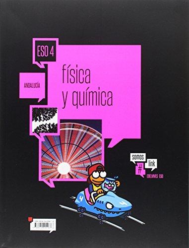 Física y Química 4.º ESO- Andalucía (Somoslink)