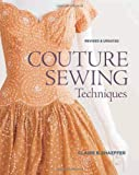 Couture Sewing Techniques, Revised & Updated