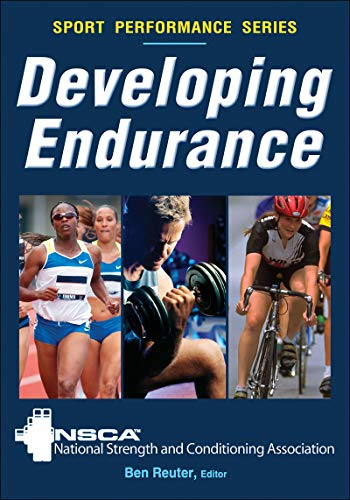 Developing Endurance (Sport Performance Series) (English Edition) por National Strength and Conditioning Association