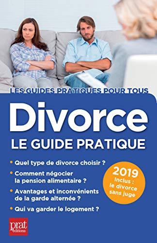 Divorce, le guide pratique 2019 (Les guides pratiques pour tous) par Emmanuèle Vallas-Lenerz