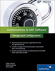 Authorizations in SAP Software: SAP Security by Volker Lehnert (2010-06-28)