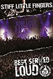Stiff Little Fingers - Best served Loud - Live at Barrowland - Stiff Little Fingers