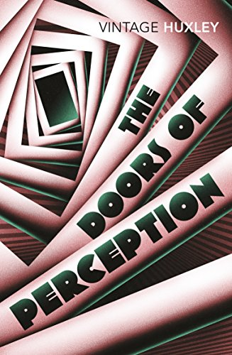 The Doors of Perception: And Heaven and Hell (English Edition) - Rise Mini