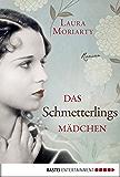 Das Schmetterlingsmädchen: Roman (Allgemeine Reihe. Bastei Lübbe Taschenbücher)
