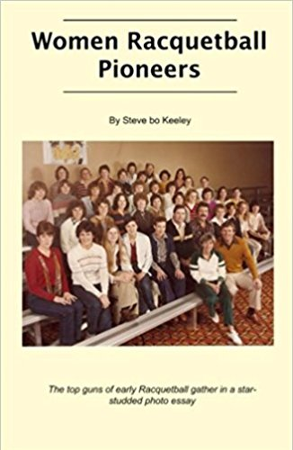 Women Racquetball Pioneers (English Edition)