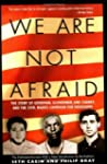 We Are Not Afraid: The Story of Goodm...