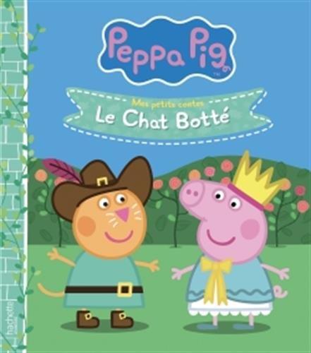 Peppa Pig - Mes petits contes - Le chat botté