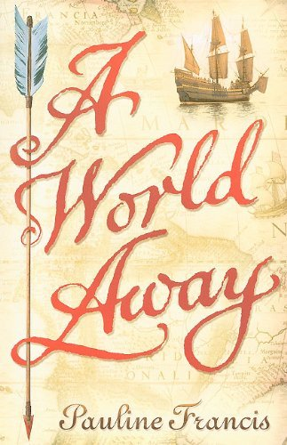 A World Away by Pauline Francis (2010-06-02)