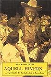 Aquell hivern... L'espectacle de Buffalo Bill a Ba : l'espectacle de Buffalo Bill a Barcelona