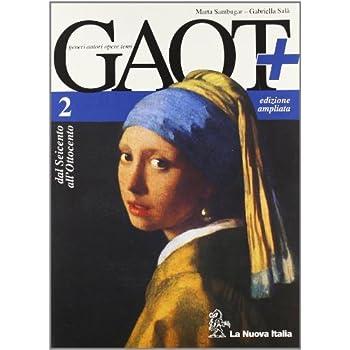 Gaot+. Per Le Scuole Superiori. Con Espansione Online: 2