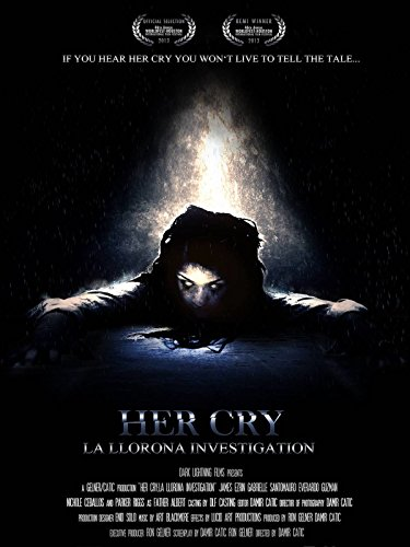 Her Cry:La Llorona Investigation Cover