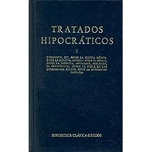 Tratados hipocraticos vol. 1: Juramento; Ley; Sobre la ciencia médica; Sobre la medicina antigua; Sobre el médico; Sobre la decencia; Aforismos; Preceptos; El pro (B. CLÁSICA GREDOS)