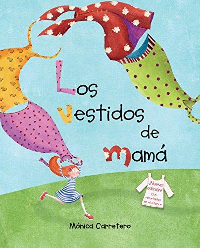 Los Vestidos De Mamá por Monica Carretero epub