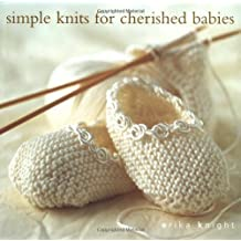 Simple Knits for Cherished Babies by Erika Knight (2001-10-01)
