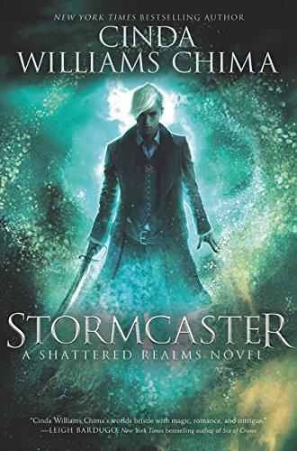 Stormcaster (Shattered Realms 3) por Cinda Chima
