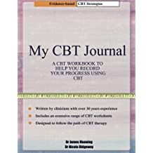 My CBT Journal: A CBT workbook to help you record your progress using CBT. This workbook is full of blank CBT worksheets, tables and diagrams that can be used to accompany CBT therapy and CBT books.