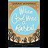 When God was a Rabbit (English Edition)