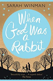 When God was a Rabbit by [Winman, Sarah]