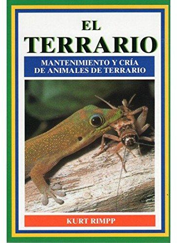 EL TERRARIO (GUIAS DEL NATURALISTA-REPTILES -ANFIBIOS-TERRARIOS) por K. RIMPP