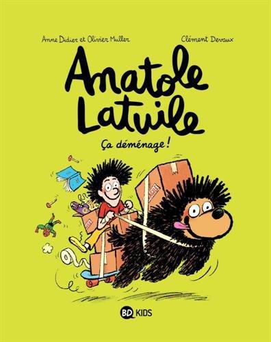 Anatole Latuile (9) : Ca déménage !