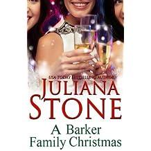 A Barker Family Christmas (The Barker Triplets) (Volume 4) by Juliana Stone (2014-11-25)
