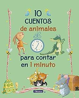 10 cuentos de animales para contar en 1 minuto eBook