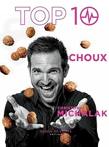 Top 10 Choux par Christophe Michalak