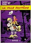 Lucky Luke, tome 25 : La Ville fant�me