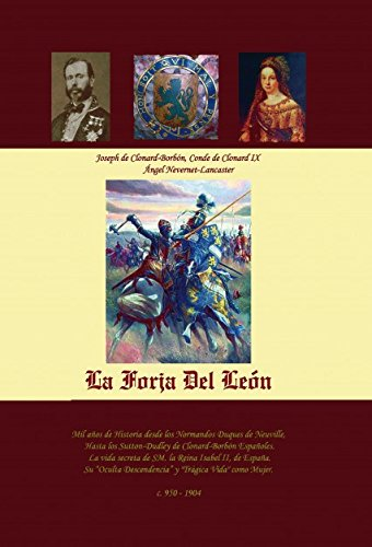 Descargar Libro La Forja Del León de Joseph Clonard-Borbón De