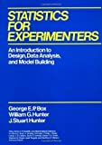 Statistics for Experimenters: An Introduction to Design, Data Analysis and Model Building (Wiley Series in Probability and Statistics)