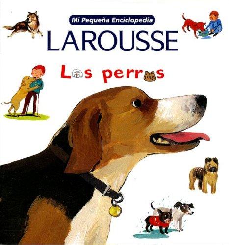 Los Perros (Mi Pequena Enciclopedia)