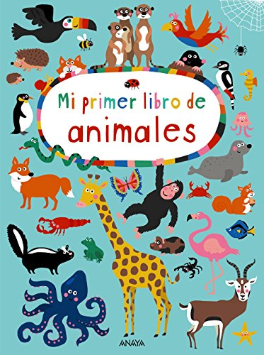 Mi primer libro de animales / My First Book of Animals