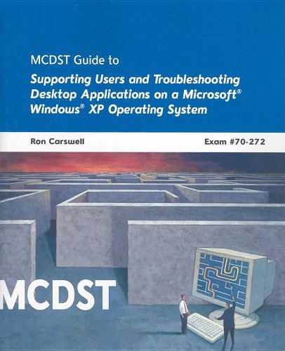 MCDST 70-272: Applications on MS Windows XP Operating System by Ron Carswell (2008-03-25) par Ron Carswell