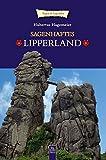 Sagenhaftes Lipperland (ArchivbilderNEU)