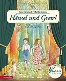 Hänsel und Gretel: Die Kinderoper nach Engelbert Humperdinck (Musikalisches Bilderbuch mit CD)
