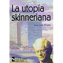 La Utopía Skinneriana (Ceura lecturas)