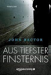 Aus tiefster Finsternis (German Edition)