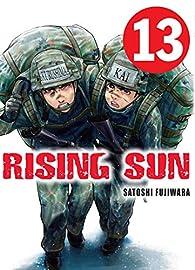 Rising Sun - tome 13 par Satoshi Fujiwara