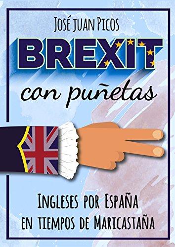 Brexit con puñetas: Ingleses por España en tiempos de Maricastaña
