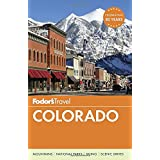 Fodor's Colorado (Travel Guide, Band 12)