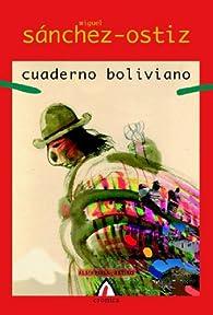 Cuaderno boliviano par Miguel Sánchez-Ostiz