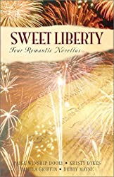 Sweet Liberty: Freedom's Cry/Free Indeed/American Pie/Lilly's Pirate (Inspirational Romance Collection) by Pamela Griffin (2002-04-01)