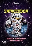 Enthologien 34: Entageddon - Donald, wir haben ein Problem