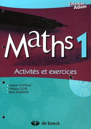 Maths 1 - Activites et Exercices avec CD-ROM
