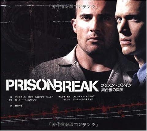 Livre Prison Break - PRISON BREAK プリズン・ブレイク 舞台裏の真実(AC