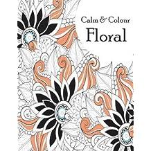 Calm & Colour - Floral